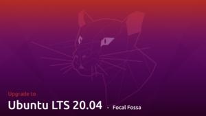 Kurzanleitung Ubuntu Server 18.04 auf 20.04 Upgraden